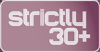 Strictly 30+